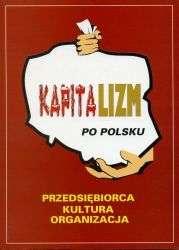 Kapitalizm_po_Polsku._Przedsiebiorca__kultura__organizacja