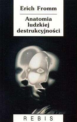 Anatomia_ludzkiej_destrukcyjnosci