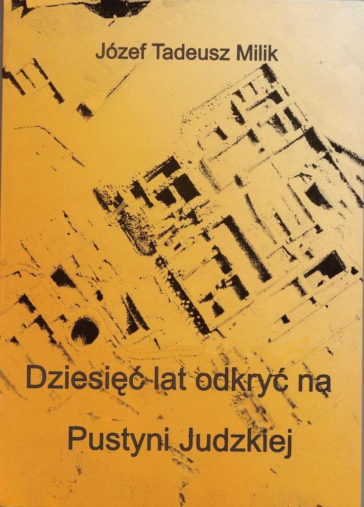 Dziesiec_lat_odkryc_na_Pustyni_Judzkiej