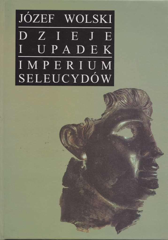 Dzieje_i_upadek_imperium_Seleucydow