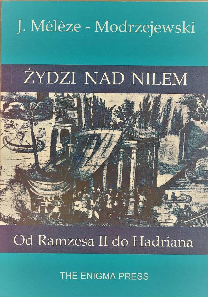Zydzi_nad_Nilem._Od_Ramzesa_II_do_Hadriana