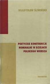 Poetyckie_konstrukcje_nominalne_w_dziejach_polskiego_wiersza