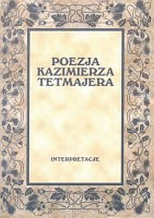 Poezja_Kazimierza_Tetmajera