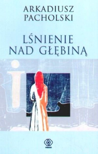Lsnienie_nad_glebina