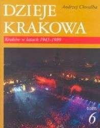 Dzieje_Krakowa_t.6._Krakow_w_latach_1945_1989