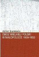 Oboz_Wielkiej_Polski_w_Malopolsce_1926_1933