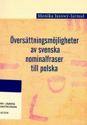 Oversattningsmojligheter_av_svenska_nominalfraser_till_polsk