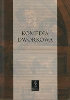 Komedia_dworkowa._Antologia