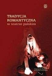 Tradycja_romantyczna_w_teatrze_polskim