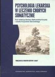 Psychologia_lekarska_w_leczeniu_chorych_somatycznie