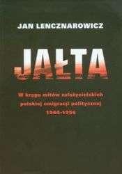 Jalta._W_kregu_mitow_zalozycielskich_polskiej_emigracji_politycznej_1944_1956