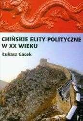 Chinskie_elity_polityczne_w_XX_wieku