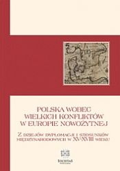 Polska_wobec_wielkich_konfliktow_w_Europie_nowozytnej