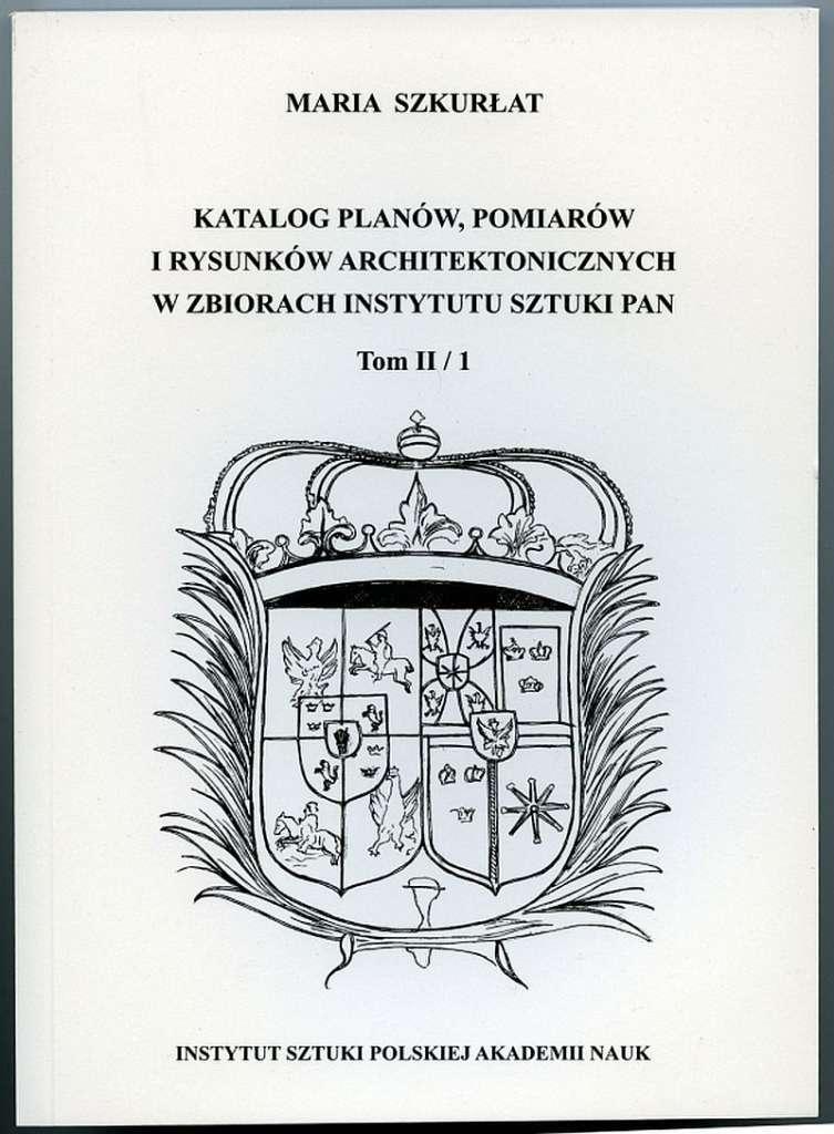 Katalog_planow__pomiarow_i_rysunkow_architektonicznych_w_zbiorach_IS_PAN__III_1