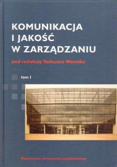 Komunikacja_i_jakosc_w_zarzadzaniu__t._1_2_