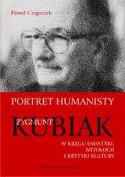 Portret_humanisty._Zygmunt_Kubiak._W_kregu_eseistyki...