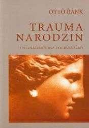 Trauma_narodzin_i_jej_znaczenie_dla_psychoanalizy