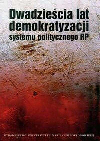 Dwadziescia_lat_demokratyzacji_systemu_politycznego_RP