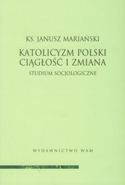 Katolicyzm_polski._Ciaglosc_i_zmiana._Studium_socjologiczne