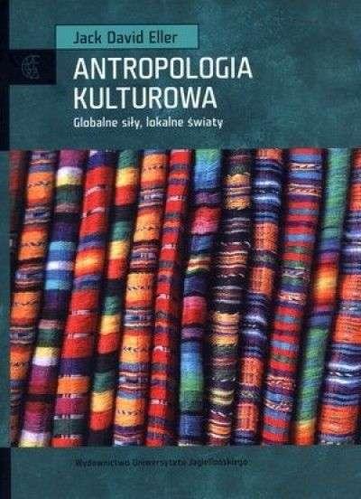 Antropologia_kulturowa._Globalne_sily__lokalne_swiaty