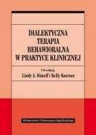 Dialektyczna_terapia_behawioralna_w_praktyce_klinicznej