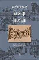 Na_skraju_imperium_i_inne_wspomnienia