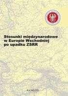 Stosunki_miedzynarodowe_w_Europie_Wschodniej_po_upadku_ZSRR