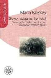 Slowo___dzialanie___kontekst._O_etnograficznej_koncepcji_jezyka_Bronislawa_Malinowskiego