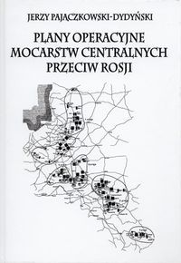 Plany_operacyjne_mocarstw_centralnych_przeciw_Rosji