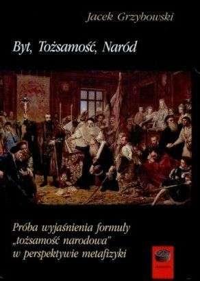Byt__tozsamosc__narod._Proba_wyjasnienia_formuly__tozsamoscnarodowa