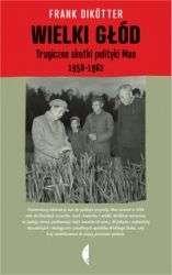 Wielki_Glod._Tragiczne_skutki_polityki_Mao_1958_1962