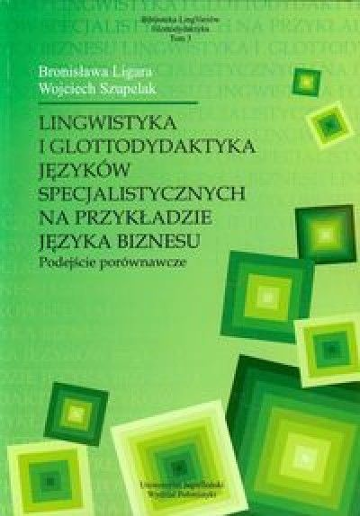 Lingwistyka_i_glottodydaktyka_jezykow_specjalistycznych_na_przykladzie_jezyka_biznesu._Podejscie_porownawcze