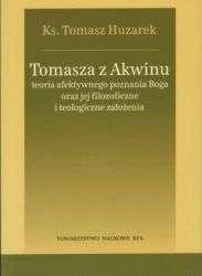 Tomasza_z_Akwinu_teoria_afektywnego_poznania_Boga_oraz_jej_filozoficzne_i_teologiczne_zalozenia