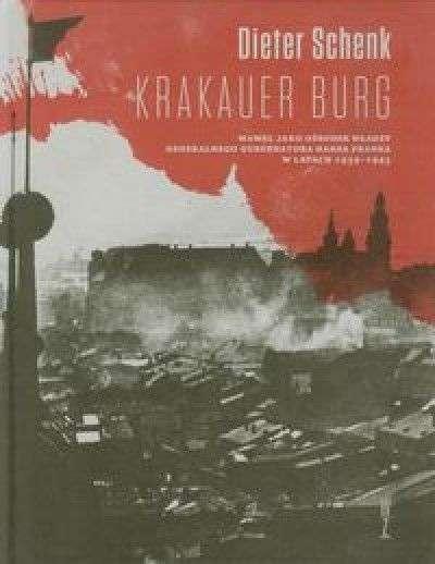 Krakauer_Burg._Wawel_jako_osrodek_wladzy_Generalnego_Gubernatora_Hansa_Franka_w_latach_1939_1945