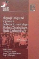 Migracje_i_migranci_w_pismach_Ludwika_Krzywickiego__Floriana_Znanieckiego__Jozefa_Chalasinskiego._Wybor_tekstow