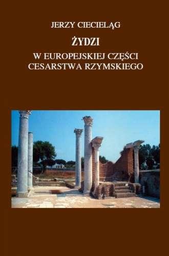 Zydzi_w_europejskiej_czesci_Cesarstwa_Rzymskiego