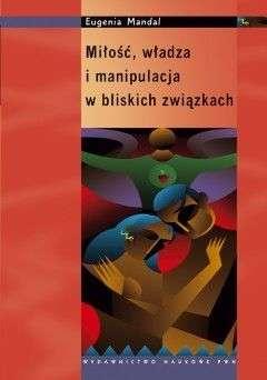 Milosc__wladza_i_manipulacja_w_bliskich_zwiazkach