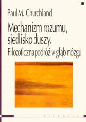 Mechanizm_rozumu__siedlisko_duszy._Filozoficzna_podroz...