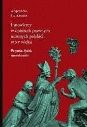 Innowiercy_w_opiniach_prawnych_uczonych_polskich_w_XV_wieku._Poganie__zydzi__muzulmanie