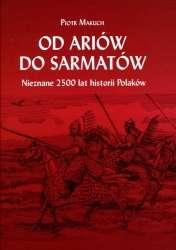 Od_Ariow_do_Sarmatow._Nieznane_2500_lat_historii_Polakow