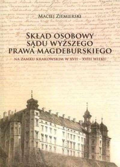 Sklad_osobowy_sadu_wyzszego_prawa_magdeburskiego_na_zamku_krakowskim_w_XVII_XVIII_wieku