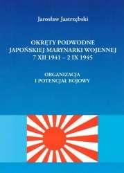 Okrety_podwodne_Japonskiej_Marynarki_Wojennej_7_XII_1941___2_IX_1945._Organiacja_i_potencjal_bojowy