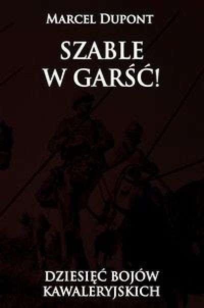 Szable_w_garsc__Dziesiec_bojow_kawaleryjskich
