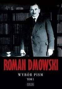 Roman_Dmowski._Wybor_pism_t.1