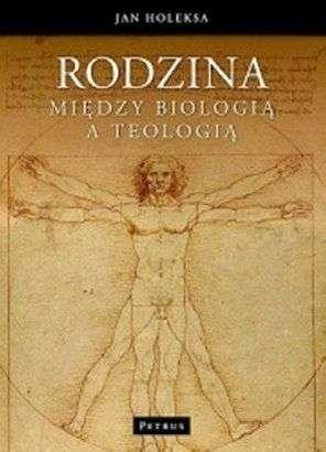 Rodzina_miedzy_biologia_a_teologia