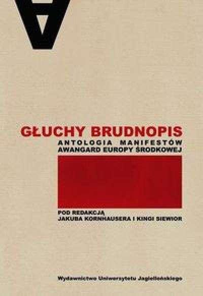 Gluchy_brudnopis._Antologia_manifestow_awangard_Europy_Srodkowej
