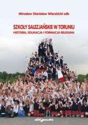 Szkoly_salezjanskie_w_Toruniu._Historia__edukacja_i_formacja_religijna