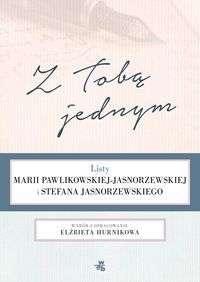 Z_Toba_jednym._Listy_Marii_Pawlikowskiej_Jasnorzewskiej_i_Stefana_Jasnorzewskiego