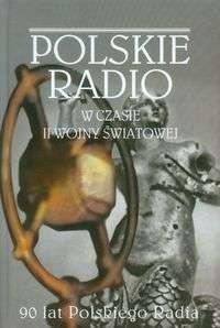 Polskie_radio_w_czasie_II_wojny_swiatowej
