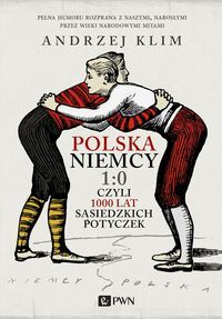 Polska_Niemcy_1_0_czyli_1000_lat_sasiedzkich_potyczek